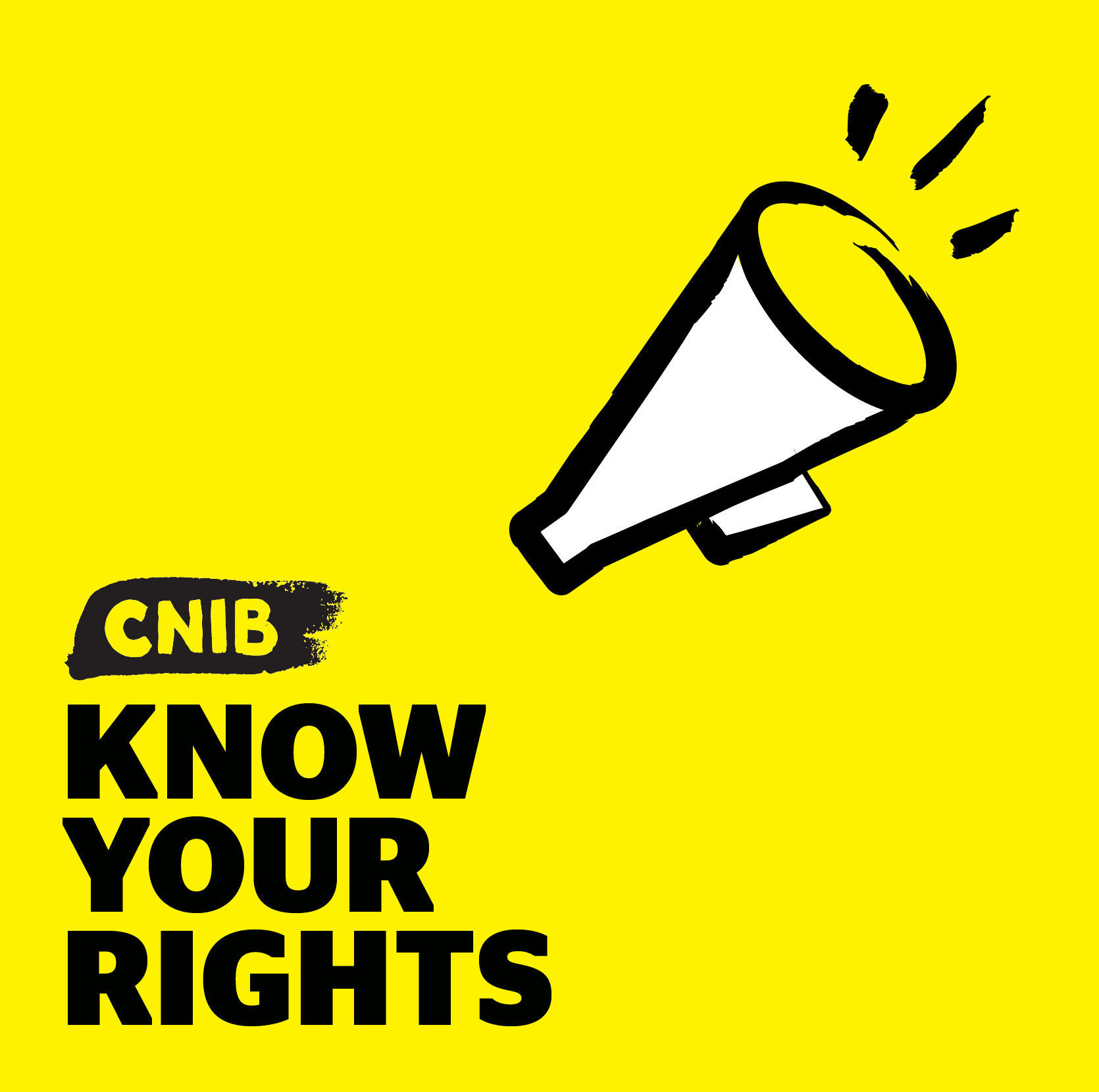 CNIB Know Your Rights podcast logo. An illustration of a megaphone. Text: Know Your Rights.